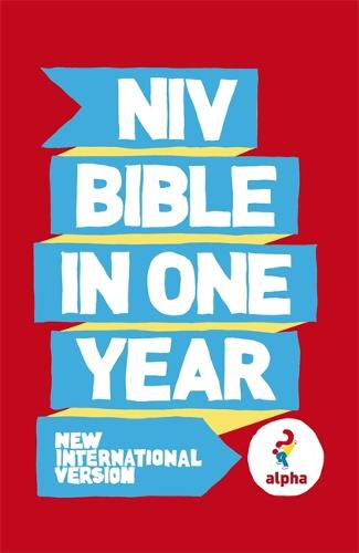 NIV Alpha Bible In One Year - New International Version (Paperback)