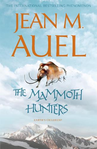 The Mammoth Hunters - Earth's Children (Paperback)