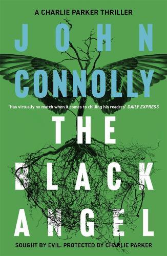 The Black Angel: A Charlie Parker Thriller: 5 (Paperback)