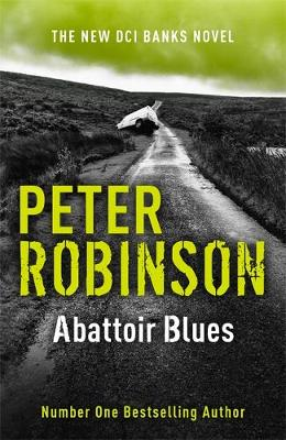 Abattoir Blues: DCI Banks 22 (Hardback)