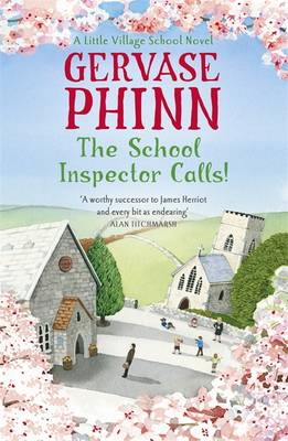 The School Inspector Calls: A Little Village School Novel - Little Village School (Hardback)