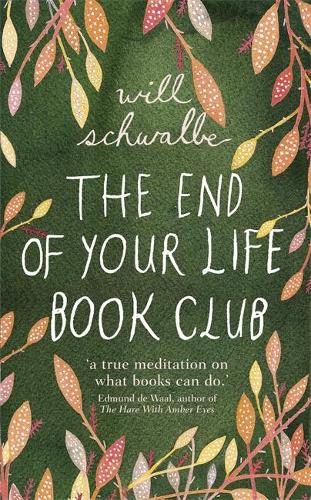 The End of Your Life Book Club (Hardback)
