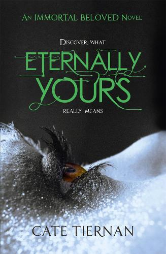 Eternally Yours (Immortal Beloved Book Three) (Paperback)