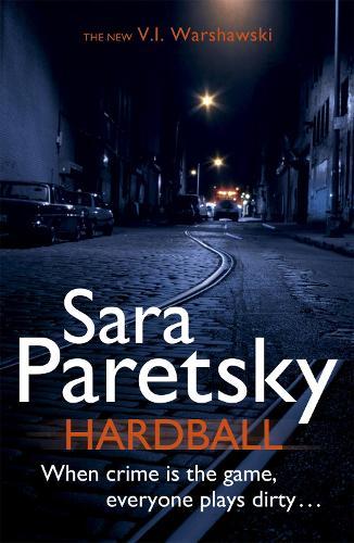 Hardball: V.I. Warshawski 13 (Paperback)