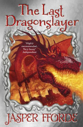 The Last Dragonslayer: Last Dragonslayer Book 1 - Last Dragonslayer (Paperback)