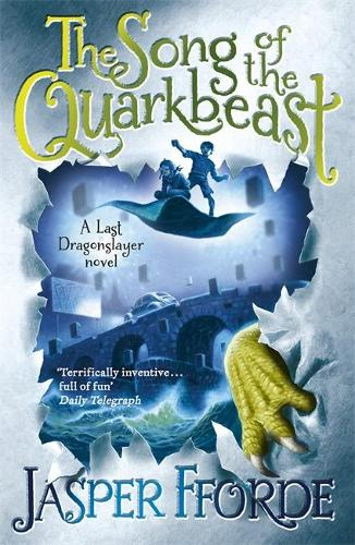 The Song of the Quarkbeast: Last Dragonslayer Book 2 - Last Dragonslayer (Paperback)