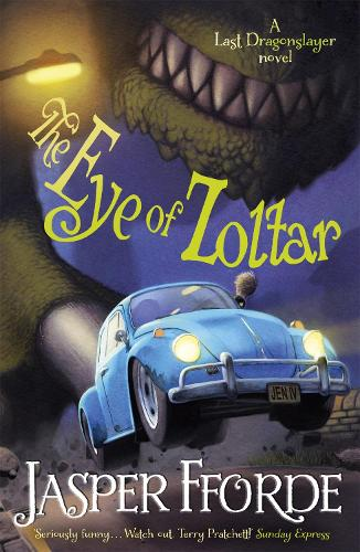 The Eye of Zoltar: Last Dragonslayer Book 3 - Last Dragonslayer (Paperback)