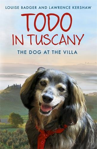 Todo in Tuscany: the dog at the villa (Paperback)