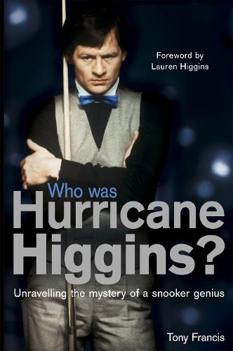 Who Was Hurricane Higgins?: The man, the myth, the real story (Paperback)