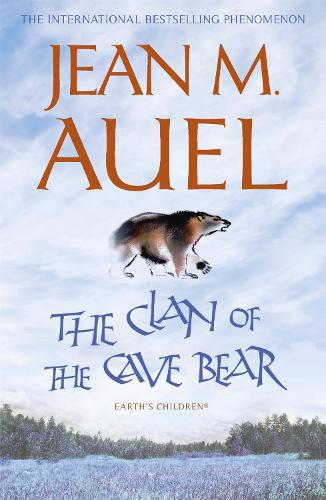 The Clan Of The Cave Bear By Jean M Auel Waterstones