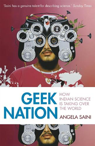 Geek Nation: How Indian Science is Taking Over the World (Paperback)