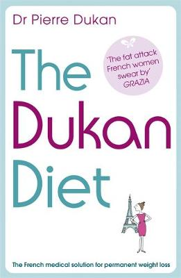 The Dukan Diet: The Revised and Updated Edition for 2019 (Paperback)