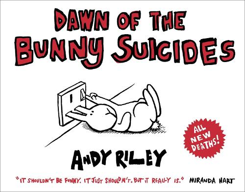 Dawn of the Bunny Suicides (Paperback)