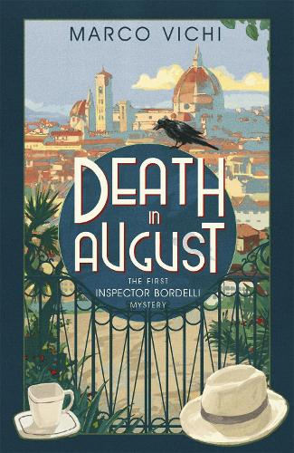 Death in August: Book One - Inspector Bordelli (Paperback)