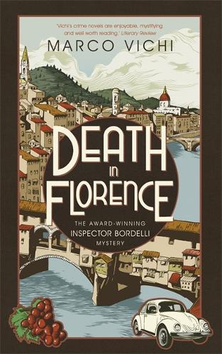 Death in Florence: Book Four - Inspector Bordelli (Hardback)