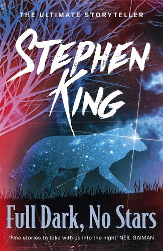Full Dark, No Stars: featuring 1922, now a Netflix film (Paperback)