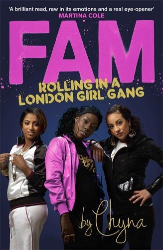 FAM: Rolling in a London Girl Gang: Rolling in a London Girl Gang (Paperback)