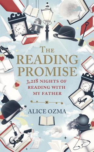 The Reading Promise: 3,218 nights of reading with my father (Hardback)