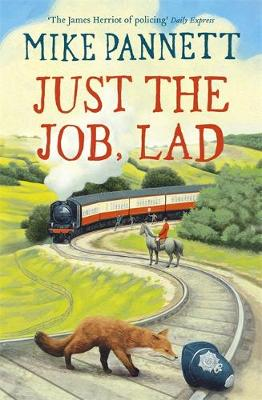 Just the Job, Lad: More Tales of a Yorkshire Bobby (Paperback)