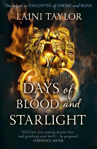 Days of Blood and Starlight: The Sunday Times Bestseller. Daughter of Smoke and Bone Trilogy Book 2 - Daughter of Smoke and Bone Trilogy (Paperback)