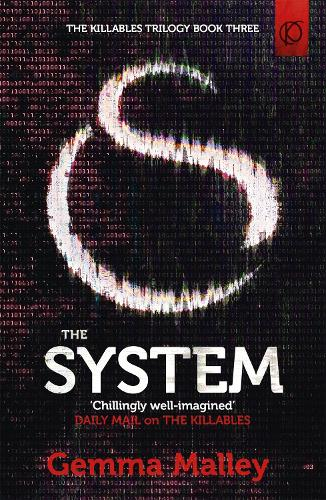 The System (The Killables Book Three) (Paperback)