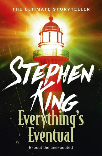 Everything's Eventual (Paperback)