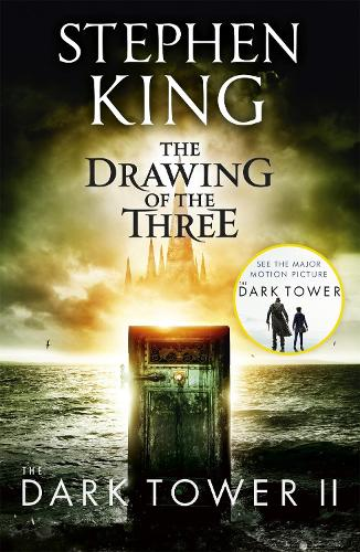 The Dark Tower II: The Drawing Of The Three: (Volume 2) (Paperback)