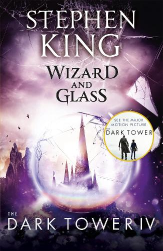 The Dark Tower IV: Wizard and Glass: (Volume 4) (Paperback)