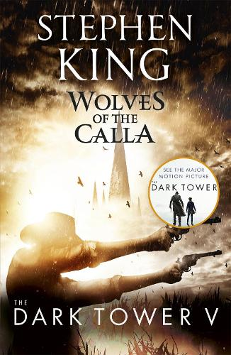 The Dark Tower V: Wolves of the Calla: (Volume 5) (Paperback)