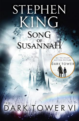 The Dark Tower VI: Song of Susannah: (Volume 6) (Paperback)