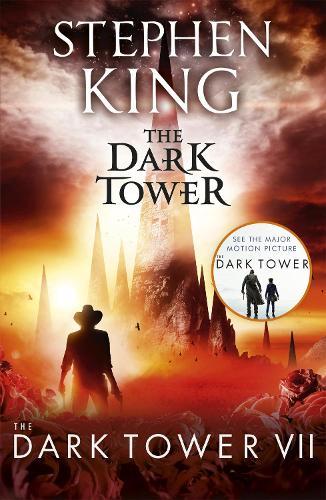 The Dark Tower VII: The Dark Tower: (Volume 7) (Paperback)