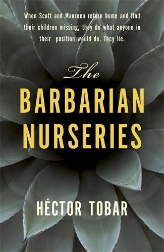 The Barbarian Nurseries (Hardback)
