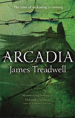 Arcadia: Advent Trilogy 3 (Hardback)