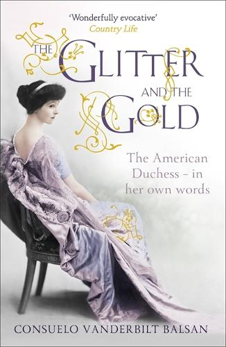 The Glitter and the Gold (Paperback)