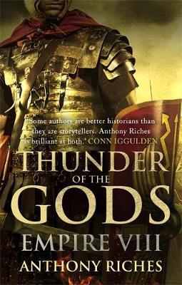 Thunder of the Gods: Empire VIII - Empire series (Hardback)