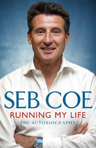 Running My Life - The Autobiography: Winning On and Off the Track (Paperback)