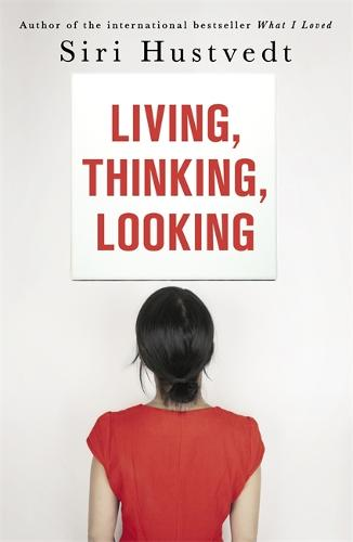 Living, Thinking, Looking (Paperback)