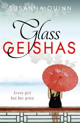 Glass Geishas (Paperback)