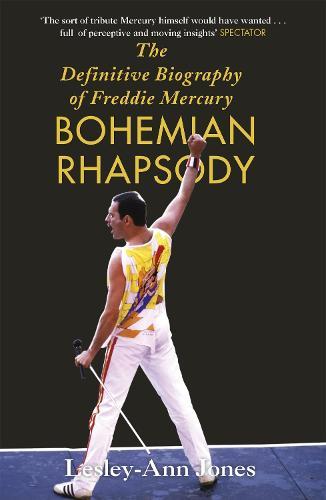 Bohemian Rhapsody: The Definitive Biography of Freddie Mercury (Paperback)