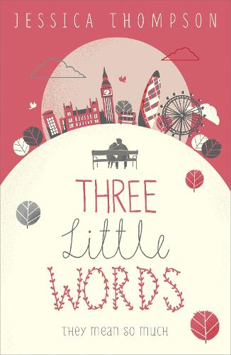 Three Little Words: They mean so much (Paperback)