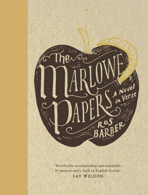 The Marlowe Papers: A Novel in Verse (Hardback)