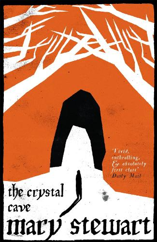 The Crystal Cave: The spellbinding story of Merlin (Paperback)