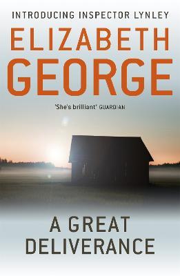 A Great Deliverance: An Inspector Lynley Novel: 1 - Inspector Lynley (Paperback)
