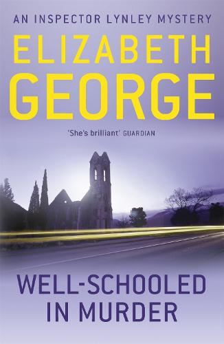Well-Schooled in Murder: An Inspector Lynley Novel: 3 - Inspector Lynley (Paperback)