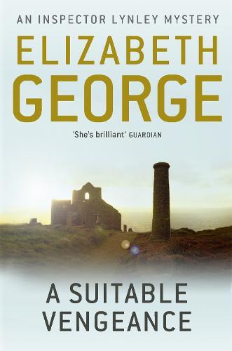 A Suitable Vengeance: An Inspector Lynley Novel: 4 - Inspector Lynley (Paperback)