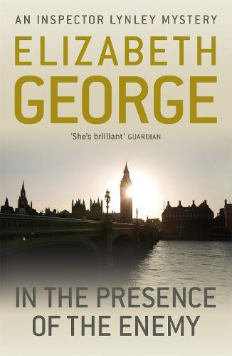 In The Presence Of The Enemy: An Inspector Lynley Novel: 8 - Inspector Lynley (Paperback)