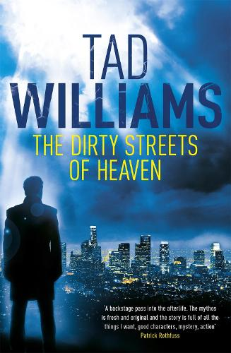 The Dirty Streets of Heaven: Bobby Dollar 1 (Paperback)