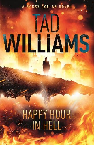 Happy Hour in Hell: Bobby Dollar 2 (Paperback)