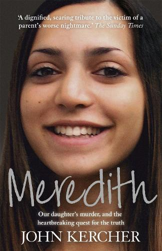 Meredith: Our daughter's murder and the heartbreaking quest for the truth (Paperback)