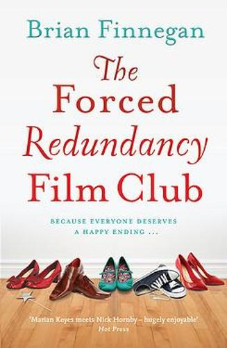 The Forced Redundancy Film Club (Paperback)